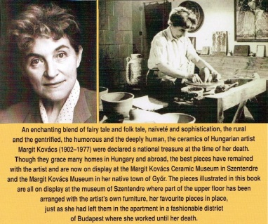 Margit Kovács; These pictures are from a booklet.